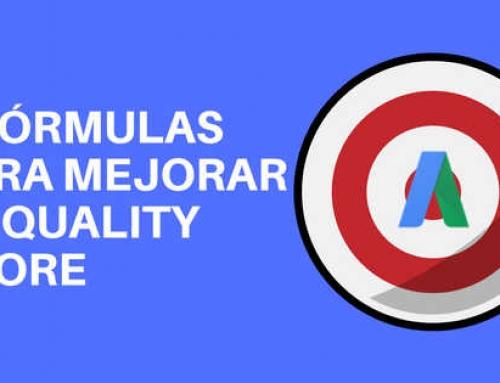 5 fórmulas para aumentar tu Quality Score en AdWords