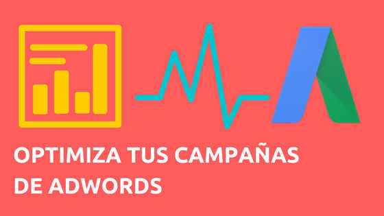 trucos para optimizar google adwords