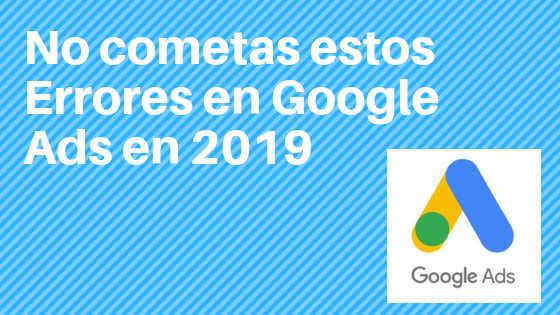 errores-google-adwords-2019